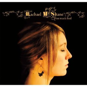 Rachael Mcshane - No Man's Fool