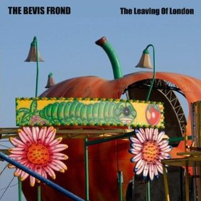 The Bevis Frond - The Leaving of London