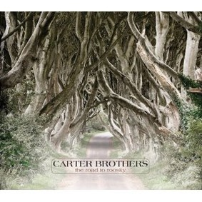 The Carter Brothers - Road to Roosky
