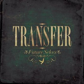 Transfer - Future Selves
