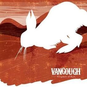 Van Gough - Kingdom of Ruin