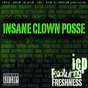 Insane Clown Posse - Featuring Freshness