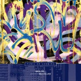 Brian Eno - Panic of Looking [EP]