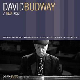 David Budway - A New Kiss