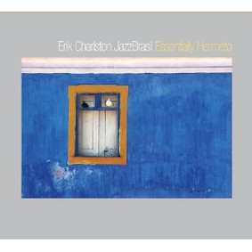 Erik Charlston - Essentially Hermeto