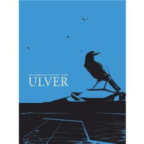 Ulver - The Norwegian National Opera