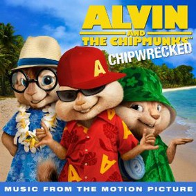 Various Artists - Alvin and the Chipmunks: Chipwrecked