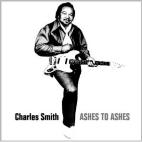 Charles Smith - Ashes to Ashes