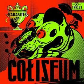 Coliseum - Parasites [EP]