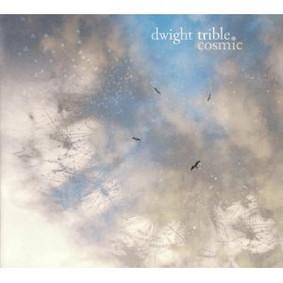 Dwight Trible - Cosmic