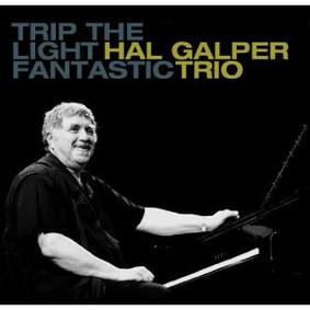 Hal Galper - Trip the Light Fantastic