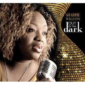 Sharrie Williams - Out of the Dark