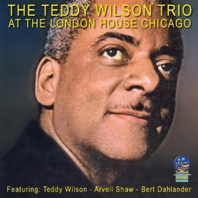 Teddy Wilson - At the London House Chicago