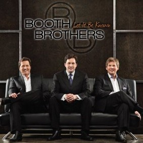 The Booth Brothers - Let It Be Known