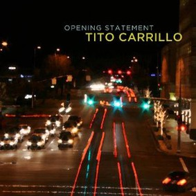 Tito Carrillo - Opening Statement