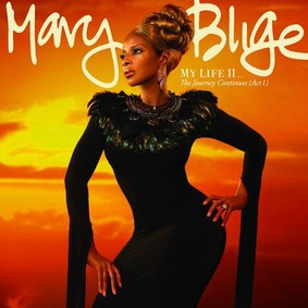 Mary J. Blige - My Life II... The Yourney Continues (Act 1)