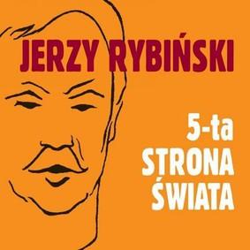 Jerzy Rybiński - 5-ta strona świata