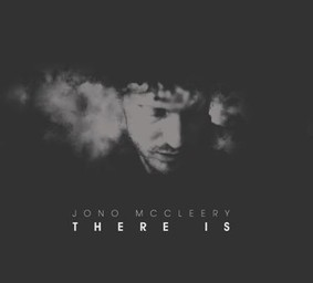 Jono McCleery - There Is