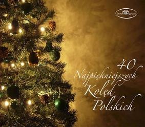 Various Artists - 40 Najpiękniejszych Kolęd Polskich
