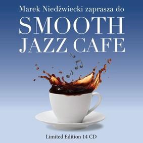 Various Artists - Smooth Jazz Cafe. Kolekcja
