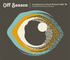 Various Artists - Off Season Jazz & Grooves from Poland 1966-89