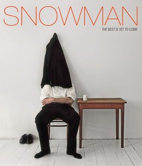 Snowman - The Best Is Yet To Come