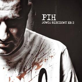 PIH - Dowód rzeczowy nr 2