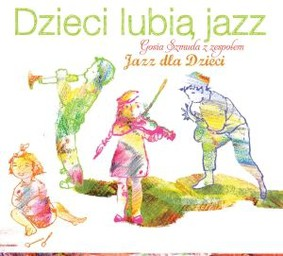 Various Artists - Dzieci lubią jazz