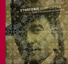 Various Artists - Etnofonie kurpiowskie