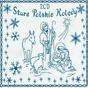 Various Artists - Stare Polskie Kolędy