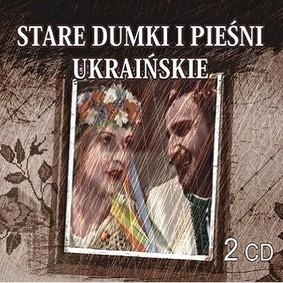 Various Artists - Stare Dumki i Pieśni Ukraińskie