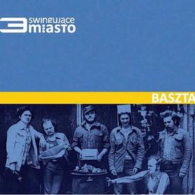 Baszta - Swingujące 3-miasto