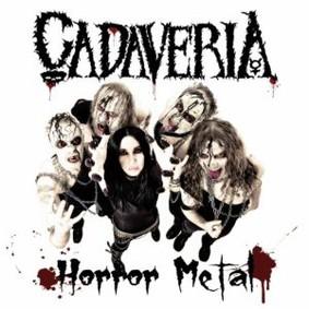 Cadaveria - Horror Metal