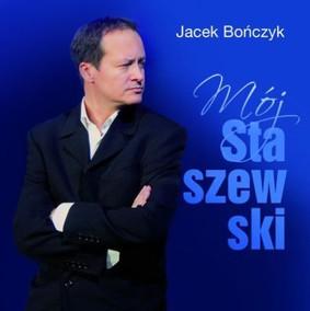 Jacek Bończyk - Mój Staszewski