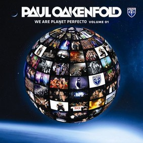Paul Oakenfold - We Are Planet Perfecto Vol. 01