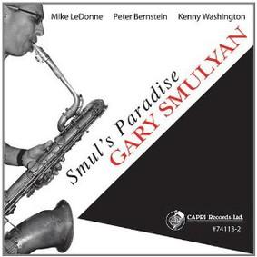 Gary Smulyan - Smul's Paradise