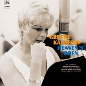 Greetje Kauffeld - Heaven's Open