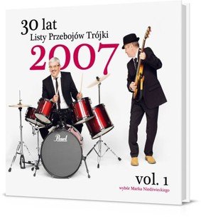 Various Artists - 30 Lat Listy Przebojów Trójki 2007 vol. 1