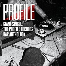 Various Artists - The Profile Records RAP Anthology