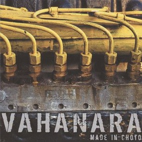 Vahanara - Made In Choto