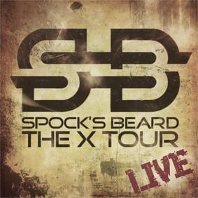Spock's Beard - The X Tour [Live]