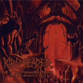 Ribspreader - The Kult Of The Pneumatic Killrod (And A Collection Of Ribs)