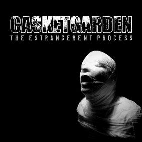 Casketgarden - The Estrangement Process