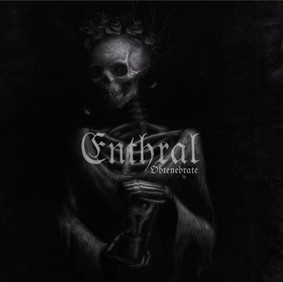 Enthral - Obtenebrate