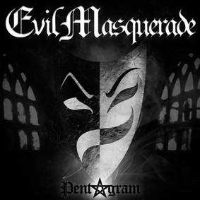 Evil Masquerade - Pentagram