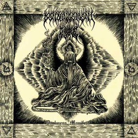 Denouncement Pyre - Darkness Manifest [EP]