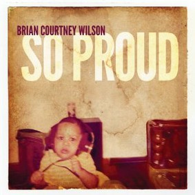 Brian Courtney Wilson - So Proud