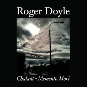 Roger Doyle - Chalant - Memento Mori