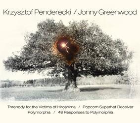 Krzysztof Penderecki, Jonny Greenwood - Threnody for the Victims of Hiroshima