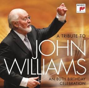John Williams - A Tribute to John Williams. An 80th Birthday Celebration